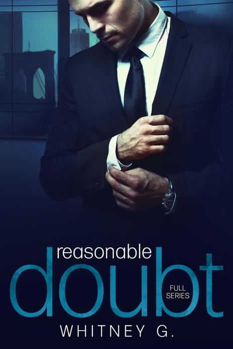 Reasonable Doubt Full Series Whitney G Book
