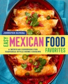 Similar eBook: Easy Mexican Food Favorites: A Mexican Cookbook for Taqueria-Style Home Cooking