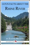 14 Fun Facts About The Rhine River