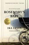 Rosemarys Baby A Novel 50th Anniversary Edition
