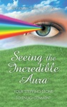 Seeing The Incredible Aura