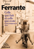 Elena Ferrante - L'amie prodigieuse (Tome 3) - Celle qui fuit et celle qui reste illustration