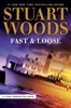 Stuart Woods - Fast and Loose  artwork