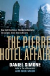 The Pierre Hotel Affair How Eight Gentlemen Thieves Plundered 28 Million In The Largest Jewel Heist In History