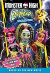 Monster High Electrified The Junior Novel