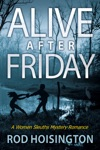 Alive After Friday Sandy Reid Mystery Series 5