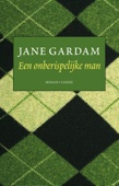 Jane Gardam - Een onberispelijke man kunstwerk
