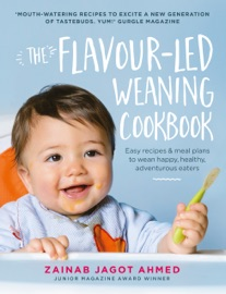 DOWNLOAD OF THE FLAVOUR-LED WEANING COOKBOOK PDF EBOOK