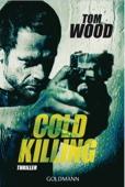 Tom Wood - Cold Killing Grafik