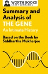Summary And Analysis Of The Gene An Intimate History