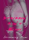 Strippin Aint Easy