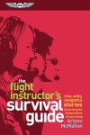 The Flight Instructors Survival Guide