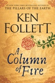 Ken Follett - A Column of Fire artwork
