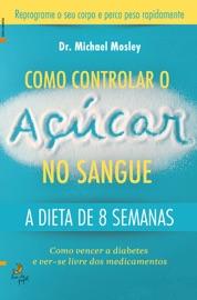 DOWNLOAD OF COMO CONTROLAR O AçúCAR NO SANGUE PDF EBOOK
