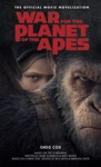 War For The Planet Of The Apes Official Movie Novelization