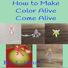HOW TO MAKE COLOR ALIVE COME ALIVE