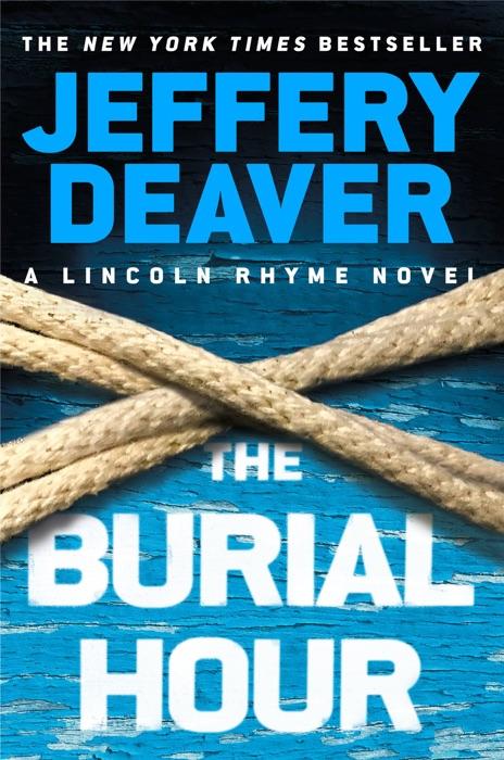 The Burial Hour Jeffery Deaver Book