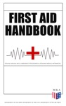 First Aid Handbook - Crucial Survival Skills Emergency Procedures  Lifesaving Medical Information