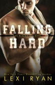 Falling Hard - Lexi Ryan Cover Art