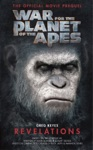 War For The Planet Of The Apes Revelations