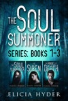 The Soul Summoner Series Books 1-3