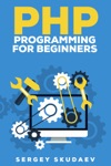 PHP Programming For Beginners Key Programming Concepts How To Use PHP With MySQL And Oracle Databases