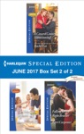 Harlequin Special Edition June 2017 Box Set 2 Of 2