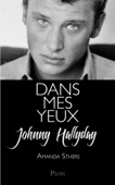 Dans mes yeux - Johnny Hallyday & Amanda Sthers