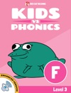 Learn Phonics F - Kids Vs Phonics Enhanced Version