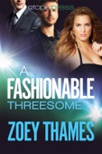 Zoey Thames - A Fashionable Threesome artwork