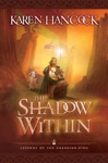 The Shadow Within Legends Of The Guardian-King Book 2