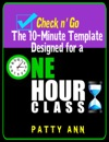 Check N Go  10-Minute Class Plan Template For A 1 Hour Class