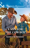 A Son For The Cowboy (The Boones of Texas, Book 5)