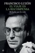 Francisco Luzón - El viaje es la recompensa portada