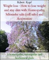 Weight Loss - Lose Weight With Homeopathy Acupressure And Biochemistry
