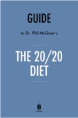 Guide to Dr. Phil McGraw's The 20/20 Diet by Instaread