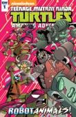 Teenage Mutant Ninja Turtles: Amazing Adventures: Robotanimals! #1