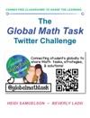 The                    Global Math Task Twitter Challenge