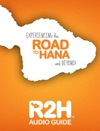 R2H  Road To Hana AUDIO GUIDE
