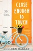 Colleen Oakley - Close Enough to Touch  artwork