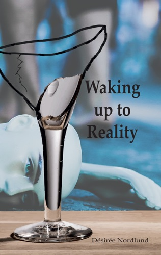 Waking up to Reality