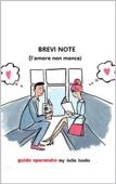 Brevi note (l'amore non manca)