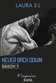 Never Back Down - Saison 1