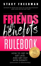 THE FRIENDS WITH BENEFITS RULEBOOK