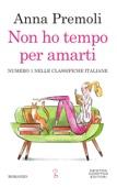 Anna Premoli - Non ho tempo per amarti artwork