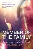 Dianne Lake - Member of the Family bild