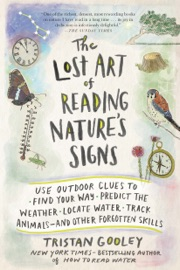 The Lost Art of Reading Nature's Signs - Tristan Gooley Book