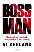 Vi Keeland - Bossman portada