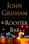 John Grisham - The Rooster Bar artwork