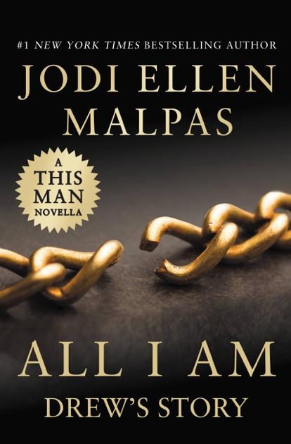 All I Am: Drews Story (A This Man Novella) by Jodi Ellen
